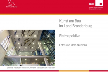 2019-01-10_Kunst-am-Bau_Retrospektive_BLB_Hoehere-Instanzen_Roland-Fuhrmann-Titelblatt