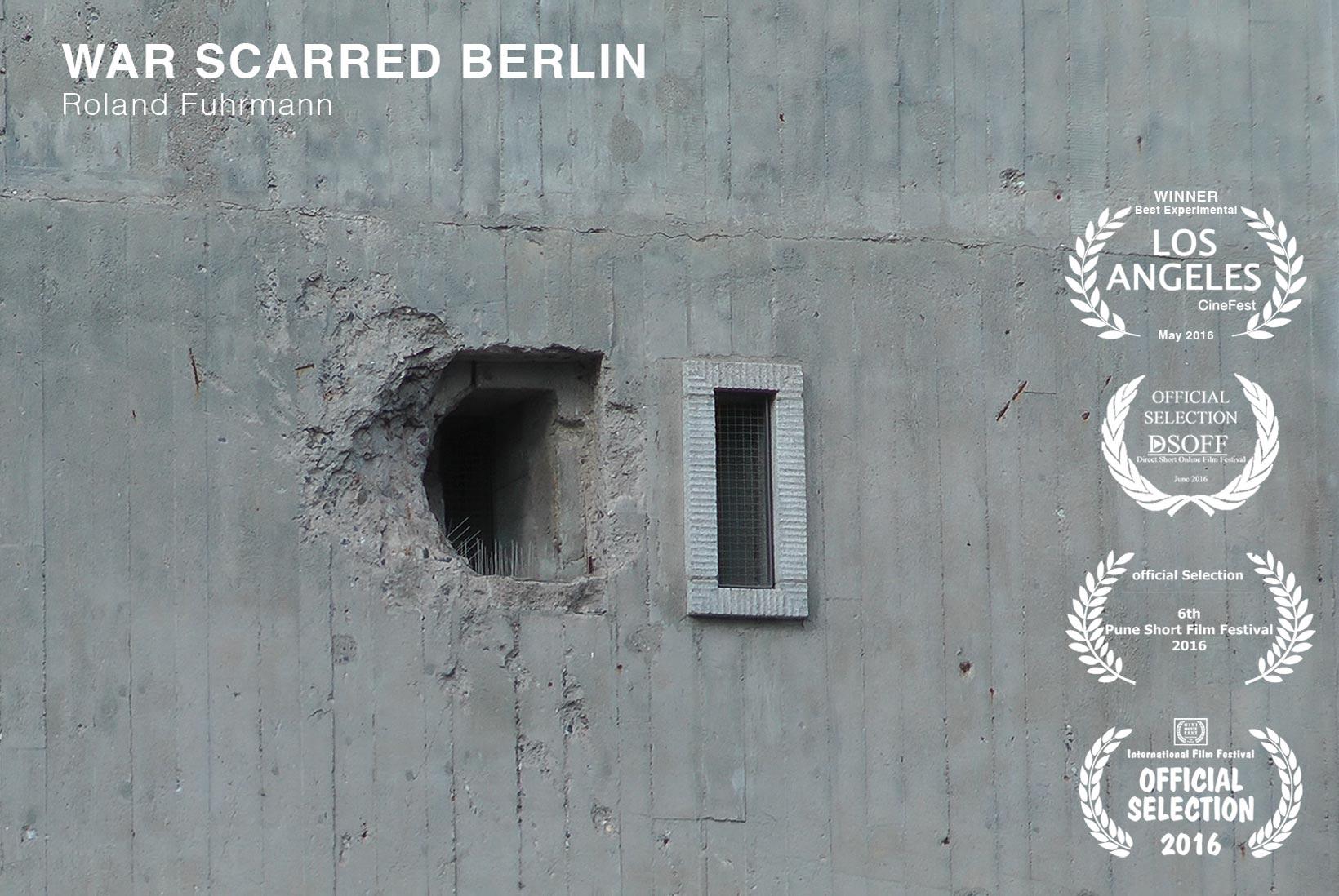 WAR SCARRED BERLIN, Roland Fuhrmann