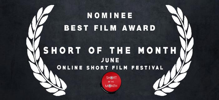 SHORT OF THE MONTH, Film Festival