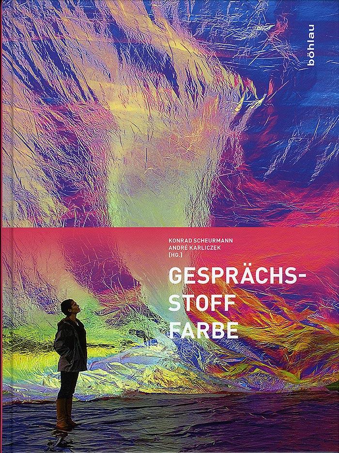 Gesprächsstoff Farbe –Spektralsymphonie der Elemente, Roland Fuhrmann